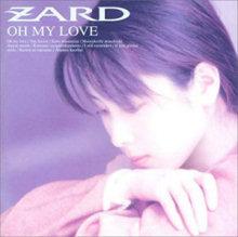 ZARD OH MY LOVE.jpg